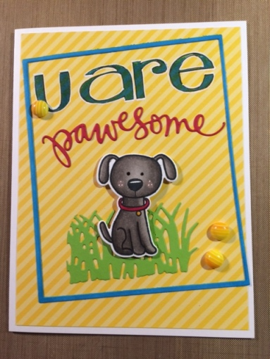 U are pawsome card by Cyndi